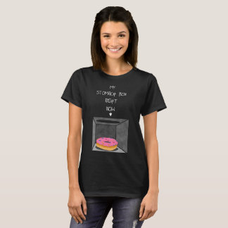 A Donut In My Stomach Box! T-Shirt