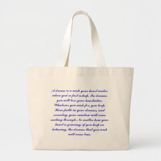 A dream is a wish your heart makes when you're ... large tote bag