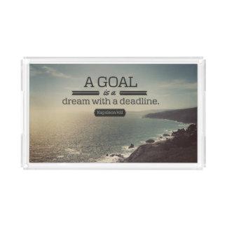 A Dream With A Deadline Acrylic Tray