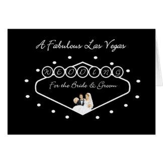 A Fabulous Las Vegas Wedding for the Bride & Groom Greeting Card