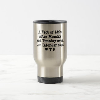 A Fact of Life Stainless Steel Travel Mug