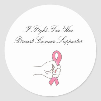A Fight For Her Logo1, I Fight For Her Breast C... Classic Round Sticker