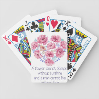A flower cannot blossom bicycle playing cards