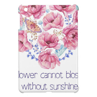 A flower cannot blossom iPad mini cover