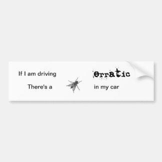 A fly in my car bumper sticker