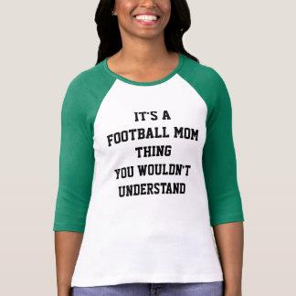 A Football Mom Thing T-Shirt