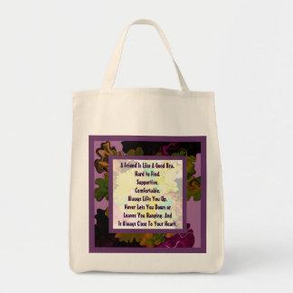 A friend is like a good bra grocery tote bag