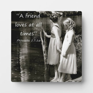 """A Friend Loves at all Times"" Friend Gift Plaque"