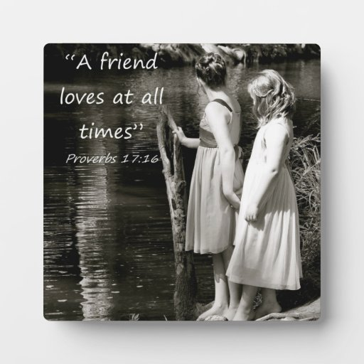 """A Friend Loves at all Times"" Friend Gift Display Plaques"