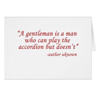 A gentleman is... card
