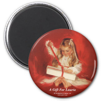 A Gift for Laurie 6 Cm Round Magnet