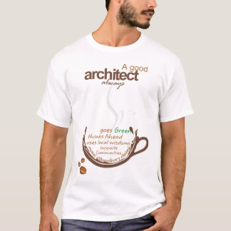 a good architect T-Shirt