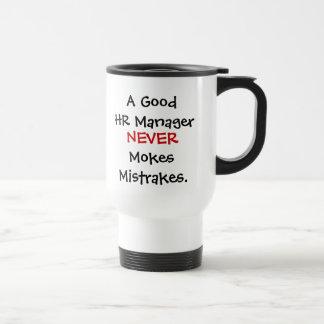 A Good HR Manager Never Mokes Mistrakes! Mugs