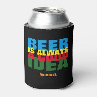a good idea, beer
