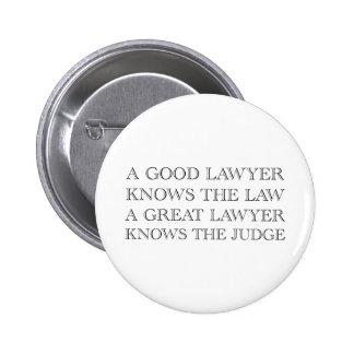 A Good Lawyer Pinback Button