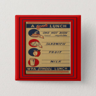 A Good School Lunch 15 Cm Square Badge