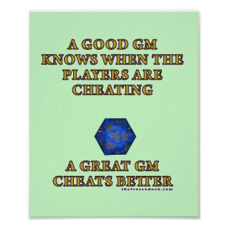 A Great DM Cheats Better Posters