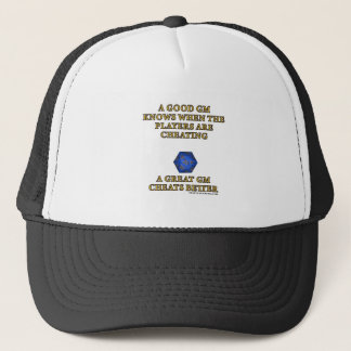 A Great DM Cheats Better Trucker Hat