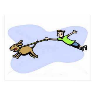 A great dog design of dog pulling owner. post cards