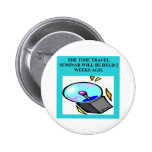 A Great Physics Design Pinback Buttons