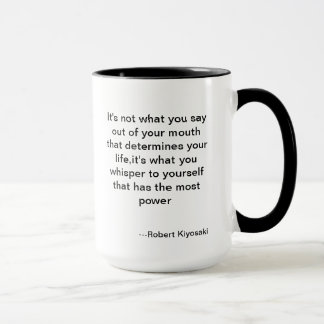 A great quote from Rich Dad Mug