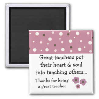 A Great Teacher Saying Fridge Magnets