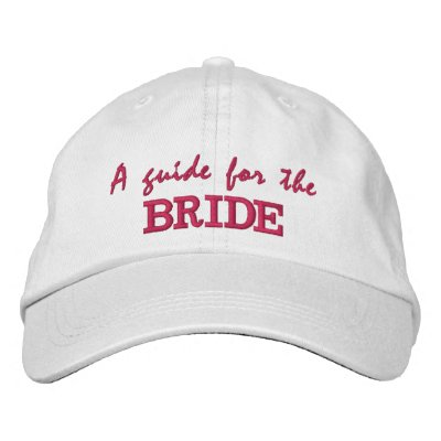 A Guide for the Bride Autograph Hat Embroidered Baseball Caps