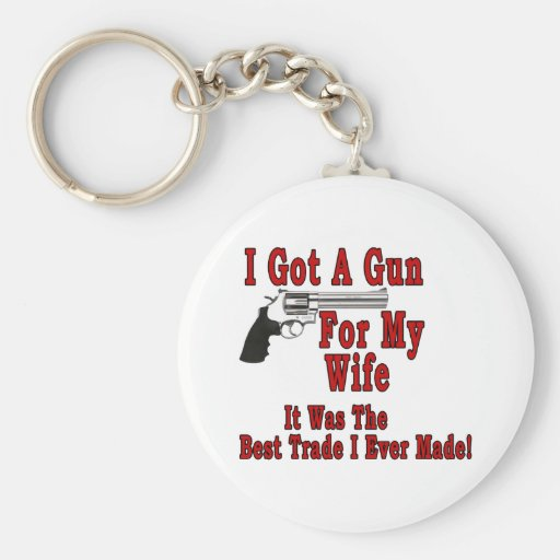 A Gun For My Wife Keychain