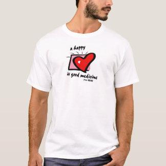 a happy heart is good medicine. Prov 17:22 T-Shirt