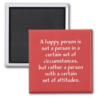 A happy person is not a person in a certain set of square magnet