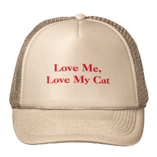 "A hat proclaiming: ""Love Me, Love My Cat."""