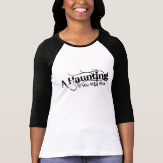 A Haunting We Will Go LLC Black Logo Shirt Front
