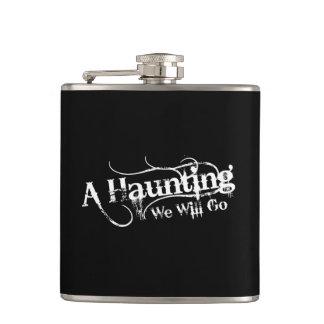 A Haunting We Will Go LLC White Logo Hip Flask