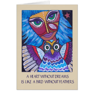 A Hear Without Dreams Inspirational Greeting Card