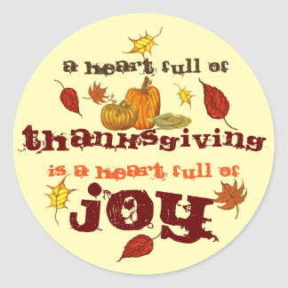 A Heart Full of Thanksgiving Classic Round Sticker