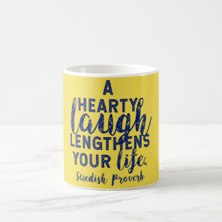'A Hearty Laugh' Swedish Proverb on Laughter Coffee Mug