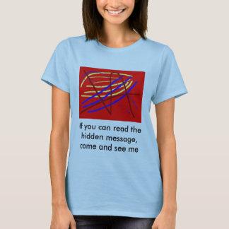 A hidden message T-Shirt