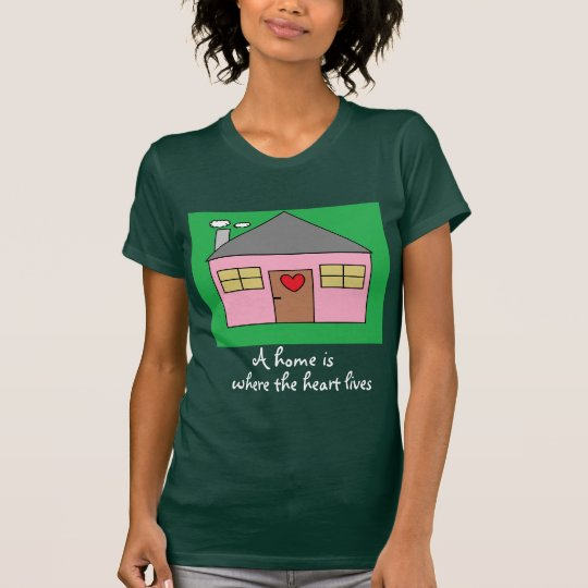 A home is where the heart lives Cute House Drawing T-Shirt