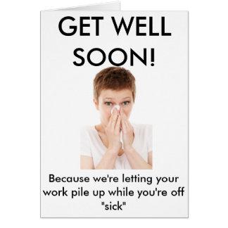 A honest get well soon card