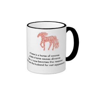 A Horse is a Horse Ringer Mug