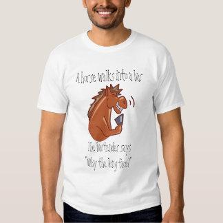 A horse walks into a bar... tshirt