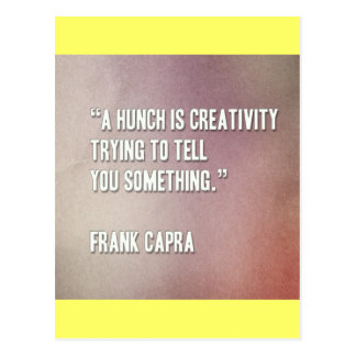 A-hunch-is-creativity-trying-to-tell-you-something Postcard