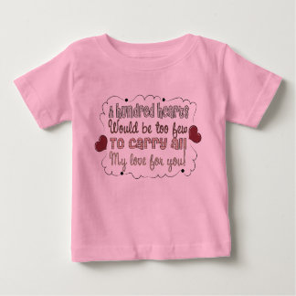 A Hundred Hearts Saying Typography Love Baby T-Shirt