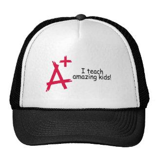 A+ I Teach Amazing Kids Cap