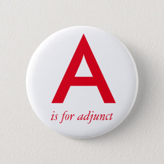 A is for adjunct button