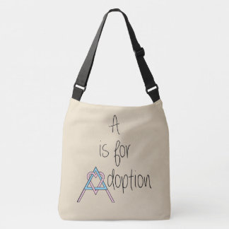 A is for Adoption - Bag