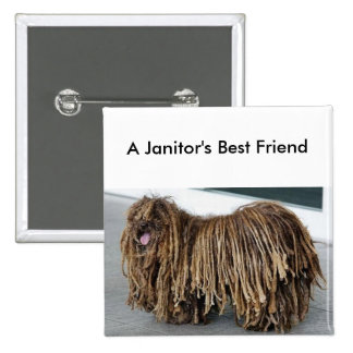 A Janitor's Best Friend (The Komondor) 15 Cm Square Badge