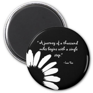 """A journey of a thousand..."" Magnet"