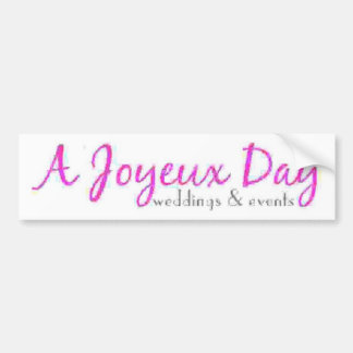A Joyeux Day Bumper Sticker