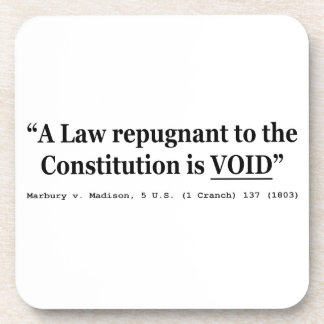 A Law Repugnant To The Constitution Is Void Coaster